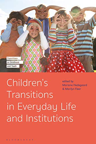 Children's Transitions in Everyday Life and Institutions (Transitions in Childhood and Youth) (English Edition)