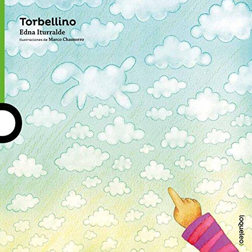 Torbellino / Whirlwind (Serie Verde / Álbum Ilustrado)