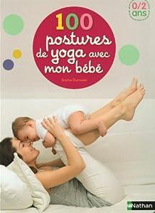 """Afficher """"100 postures de yoga avec mon bébé"""""""