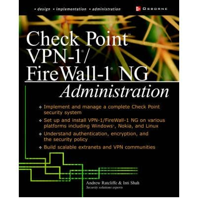[(Check Point NG FireWall-1/VPN-1 Administration )] [Author: Andrew Mason] [Apr-2003] par Andrew Mason