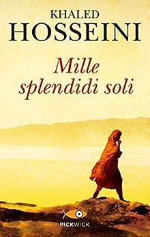 Mille splendidi soli (Bestseller Vol. 200) di [Hosseini, Khaled]