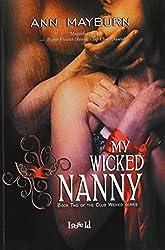 My Wicked Nanny (Club Wicked) by Ann Mayburn (2014-01-30)