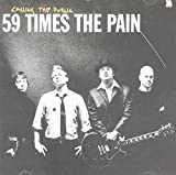 Calling The Public by 59 Times The Pain (2003-01-13)
