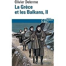La Grèce et les Balkans (Tome 2)