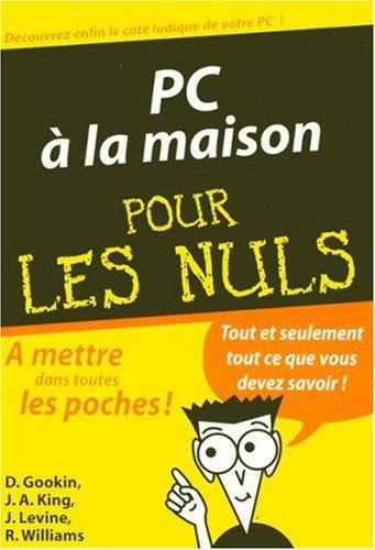 PC A LA MAISON POC PR NULS par DAN GOOKIN