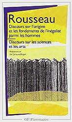 Discours sur l'origine et les fondements de l'inégalité parmi les hommes - Discours sur les sciences et les arts