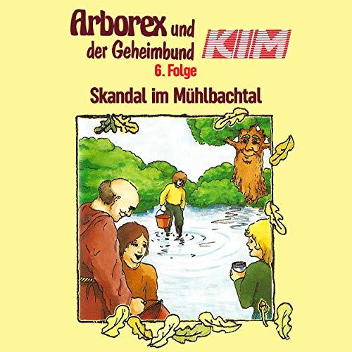 Folge 6: Skandal im Mühlbachtal
