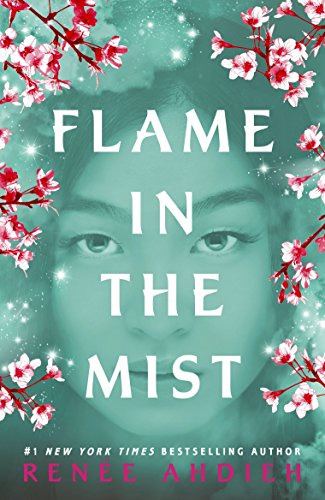Flame in the Mist: The Epic New York Times Bestseller (English Edition) por Renée Ahdieh