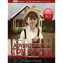 Adventures of Tom Sawyer (illustrated) (Tom Sawyer & Huckleberry Finn Series Book 1) (English Edition)
