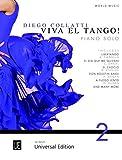 Viva el tango ! : pour piano. 2 | Collati, Diego (1976-)