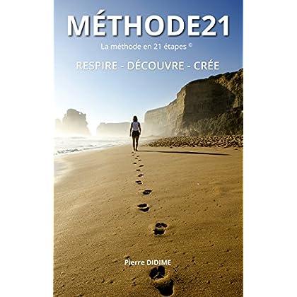 METHODE21: La méthode en 21 étapes