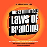 The 22 Immutable Laws of Branding: How to Build a Product or Service into a World-Class Brand by Al Ries (2014-04-22)