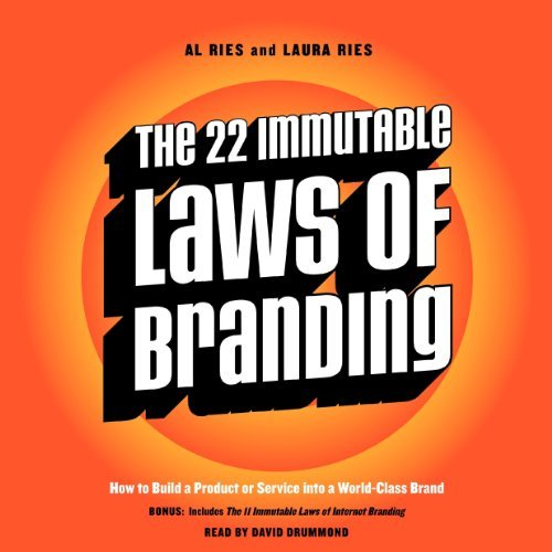 Portada del libro The 22 Immutable Laws of Branding: How to Build a Product or Service into a World-Class Brand by Al Ries (2014-04-22)