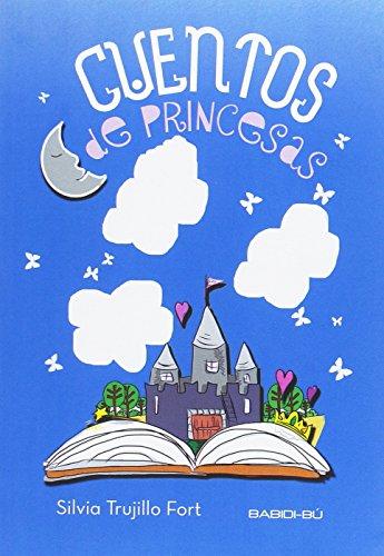 Cuentos de princesas (Cuentos para Alargar-la-vida)