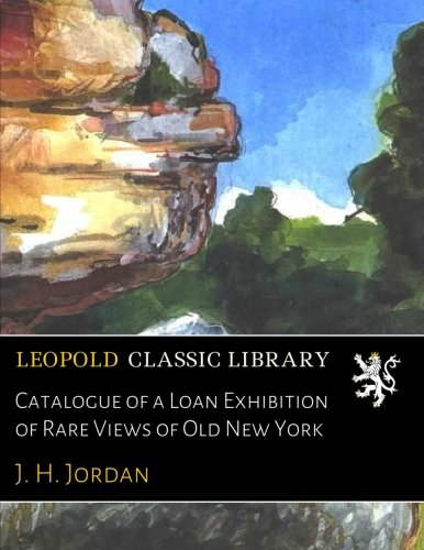 catalogue-of-a-loan-exhibition-of-rare-views-of-old-new-york