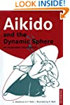 Aikido and the Dynamic Sphere: An Ill...