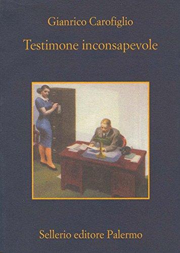 Testimone inconsapevole (Le indagini dell'avvocato Guerrieri Vol. 1)