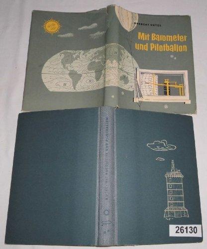 Bestell.Nr. 826130 Mit Barometer und Pilotballon - Leichtverständliche Wetterkunde für groß und klein