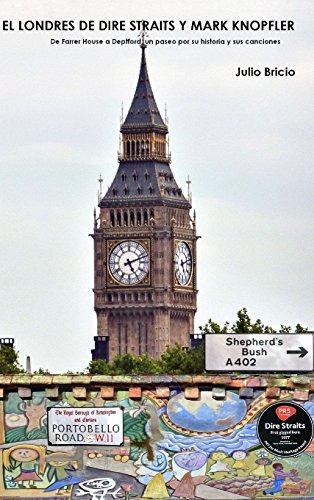 El Londres de Dire Straits y Mark Knopfler