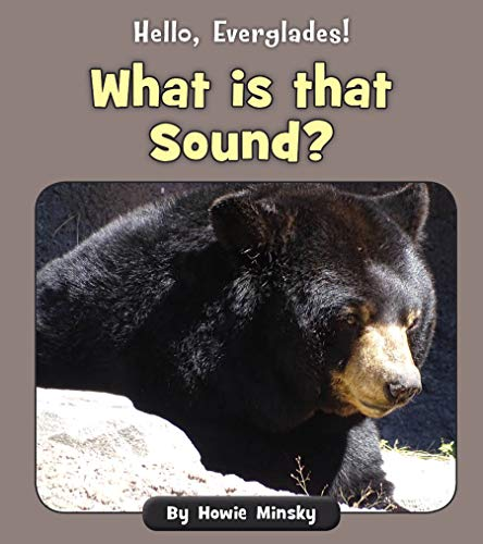 What is that Sound? (Hello, Everglades!) (English Edition)