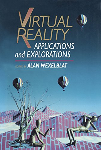 Virtual Reality: Applications and Explorations (English Edition)