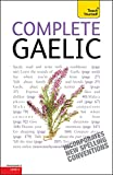 Complete Gaelic: Teach Yourself