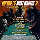 Hip Hop's Most Wanted 2: 13 Hitz From Coast 2 Coast by Various Artists