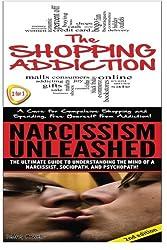 The Shopping Addiction & Narcissism Unleashed: Volume 11 (Human Behavior Box Set)