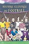 Histoire illustrée du football par Squires