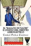 Il Ballon du Sacre e linizio del diritto aeronautico