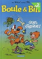 Boule & Bill, Tome 29 - Quel cirque ! : Opé l'été BD 2019 de Laurent Verron