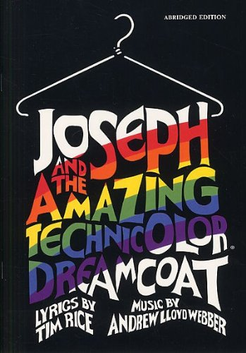 Joseph And The Amazing Technicolor Dreamcoat (Abridged Vocal Score). Partitions pour Piano, Chant et Guitare(Symboles d'Accords)