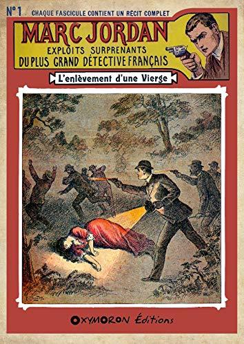 Couverture du livre L'enlèvement d'une vierge (Marc Jordan t. 1)