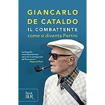 Come si diventa Pertini (Italian Edition)