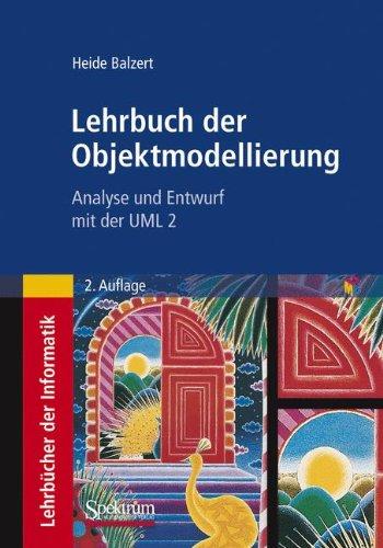 Buchcover: Lehrbuch der Objektmodellierung: Analyse und Entwurf mit der UML 2 (German Edition)