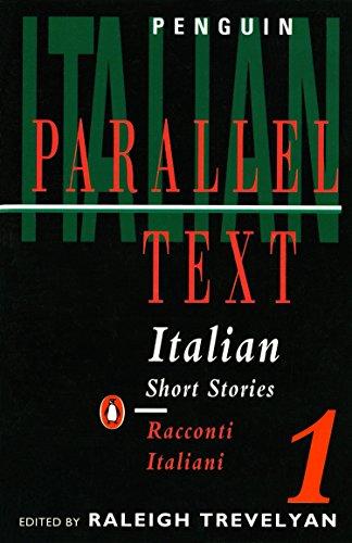 Italian Short Stories: Racconti Italiani: v. 1 (Parallel Text)