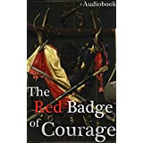 The Red Badge of Courage (+Audiobook): With 5 Recommended Books (English Edition)