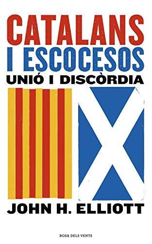 Catalans i escocesos: Unió i discòrdia (Catalan Edition)