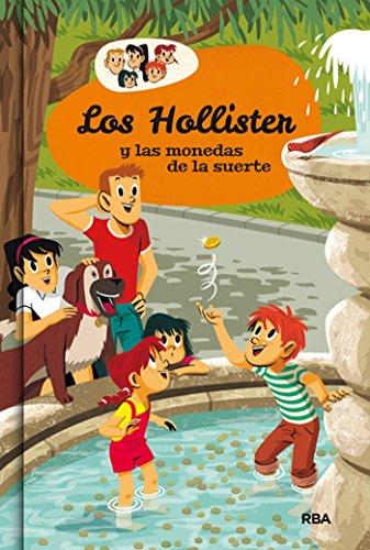 Los Hollister y las monedas de la suerte (INOLVIDABLES) por Jerry West