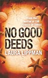 No Good Deeds
