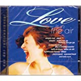 Love Is In The Air (UK Import)