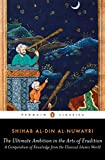 The Ultimate Ambition in the Arts of Erudition (Penguin Classics) - Shihab al-Din al-Nuwayri