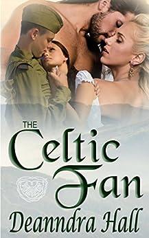 The Celtic Fan by [Hall, Deanndra]