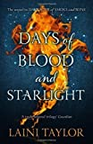 Days of Blood and Starlight (Daughter of Smoke and Bone Trilogy) by Taylor, Laini on 08/11/2012 unknown edition