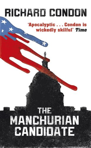 The Manchurian Candidate (English Edition)