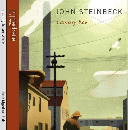 cannery row by john steinbeck short John steinbeck's cannery row - living heaven on earth essay 780 words | 4 pages cannery row: living heaven on earth cannery row (1945), a novel written by john steinbeck, nobel prize winner for literature, is a book without much of a plot.