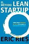 El m�todo Lean Startup: C�mo crear em...