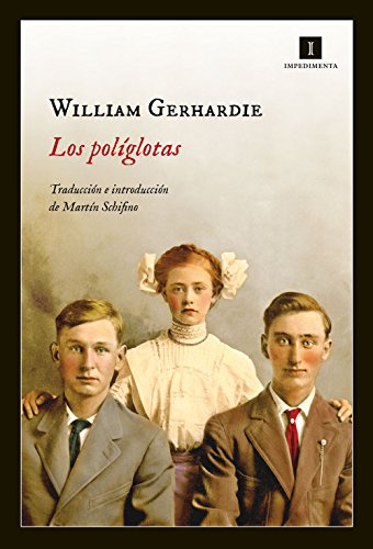 Los Políglotas (Impedimenta) (Spanish Edition)