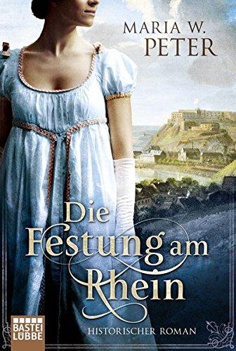 Buchcover Die Festung am Rhein: Historischer Roman