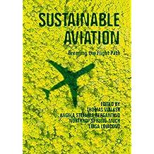 Sustainable Aviation: Greening the Flight Path (English Edition)